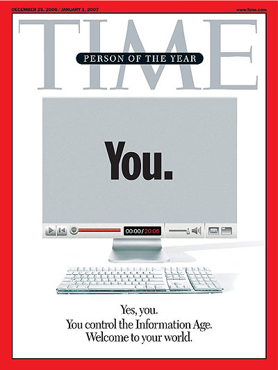 Yes, you. You Control the Information Age. Welcome to your world.